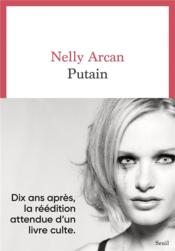 Vente  Putain  - Nelly Arcan