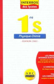 Interro lycee phys chimie 1e s (édition 2003)  - Cyriaque Cholet