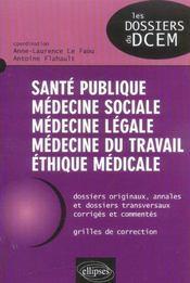 Sante Publique Medecine Sociale Medecine Legale Medecine Du Travail Ethique Medicale - Intérieur - Format classique