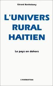 Univers Rural Haitien, Le Pays En Dehors - Intérieur - Format classique