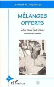 Melanges Offerts A Maitre Titinga Frederic Pacere - Couverture - Format classique