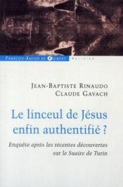 Le linceul de Jésus enfin authentifié ? - Couverture - Format classique