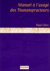 Manuel à l'usage des thanatopracteurs - Couverture - Format classique