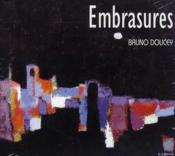 Vente  Embrasures  - Bruno Doucey