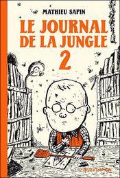 Le journal de la jungle t.2 - Couverture - Format classique