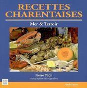 Recettes charentaises ; mer & terroir - Intérieur - Format classique