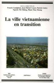 La ville vietnamienne en transition - Couverture - Format classique