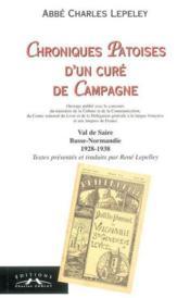 Chroniques Patoises D'Un Cure De Campagne - Couverture - Format classique