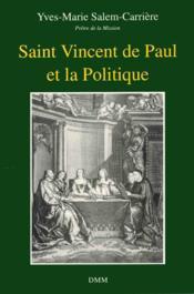 S. Vincent De Paul Et La Politique - Couverture - Format classique