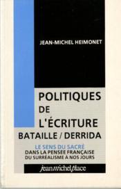Politiques de l'écriture : Bataille / Derrida - Couverture - Format classique