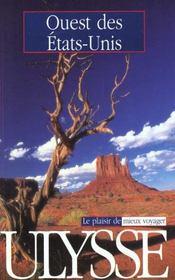 Guide Ulysse ; Ouest Des Etats Unis - Intérieur - Format classique