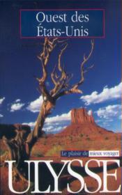 Guide Ulysse ; Ouest Des Etats Unis - Couverture - Format classique