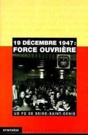 19 decembre 1947 : force ouvrière - Couverture - Format classique