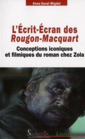 L'Ecrit-Ecran Des Rougon-Macquart - Couverture - Format classique