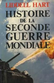 Histoire De La Seconde Guerre Mondiale. - Couverture - Format classique