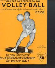 Regles Officielles Du Volley-Ball - Conformes Aux Regles Internationales De La F.I.V.B - Couverture - Format classique