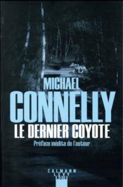 Vente  Le dernier coyote  - Michael Connelly