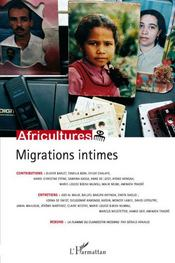 Vente livre :  Revue Africultures N.68 ; Migrations Intimes  - Revue Africultures