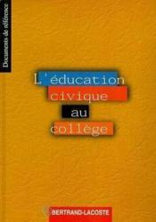 L'education civique au college - Couverture - Format classique