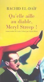 Qu'Elle Aille Au Diable, Meryl Streep ! - Intérieur - Format classique