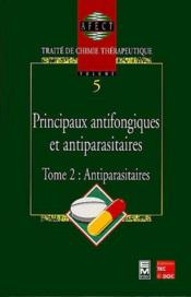Traite De Chimie Therapeutique T.2: Antiparasitaires - Couverture - Format classique