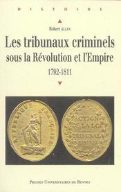 Tribunaux Criminels Sous La Revolution Et L Empire 17921811 - Intérieur - Format classique