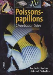 Poissons-papillons ; chaetodontidés - Couverture - Format classique