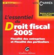 Essentiel Du Droit Fiscal 2005 6e Ed. (L') - Couverture - Format classique