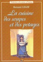 La cuisine des soupes et des potages - Intérieur - Format classique