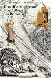 Draveil-Montgeron Deux Villages En Revolution - Couverture - Format classique