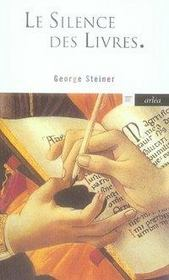 Le silence des livres ; la lecture, ce vice impuni - Intérieur - Format classique