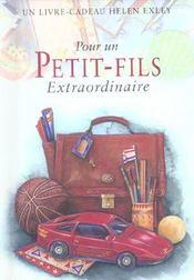 Pour Un Petit Fils Extraordinaire Nlle Edition - Intérieur - Format classique