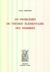 250 problèmes de théorie élémentaire des nombres - Couverture - Format classique