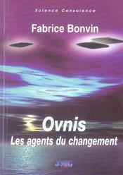 Ovnis : Les Agents Du Changement - Intérieur - Format classique