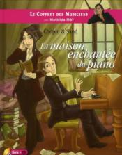 Vente  Chopin et sand:la maison enchantee du piano - livre + cd  - Mathilda May