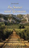 La source de Saint Germain  - Jean Siccardi