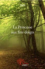 La princesse aux fins doigts - Couverture - Format classique