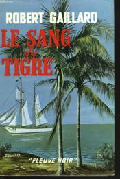 Le Sang Du Tigre - Couverture - Format classique