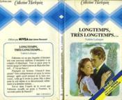 Longtemps, Si Longtemps... - Couverture - Format classique