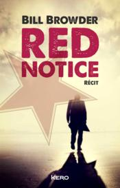Vente livre :  Notice rouge  - Bill Browder