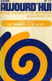 Cfdt Aujourd'Hui - Revue D'Action Et De Reflexion N°17 - Couverture - Format classique