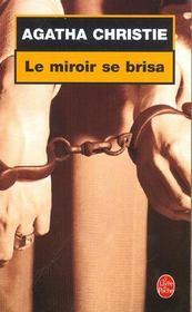 Le Miroir se brisa - Intérieur - Format classique