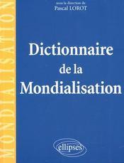Dictionnaire de la mondialisation - Intérieur - Format classique