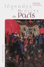 Legendes Et Recits De Paris - Couverture - Format classique