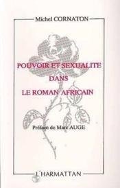 Pouvoir et sexualité dans le roman africain - Couverture - Format classique