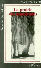 La Prairie Des Inquietudes - Couverture - Format classique