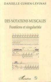Notations musicales ; frontières et singularités - Couverture - Format classique