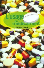 L'usage du médicament - Intérieur - Format classique