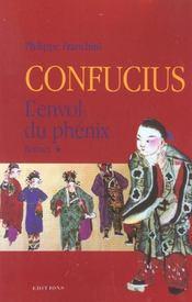 Confucius t.1 ; l'envol du phoenix - Intérieur - Format classique