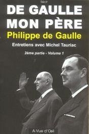 De Gaulle, mon père t.1 2e partie - Intérieur - Format classique